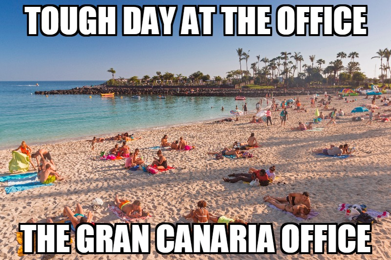 Funny meme about Gran Canaria and the office