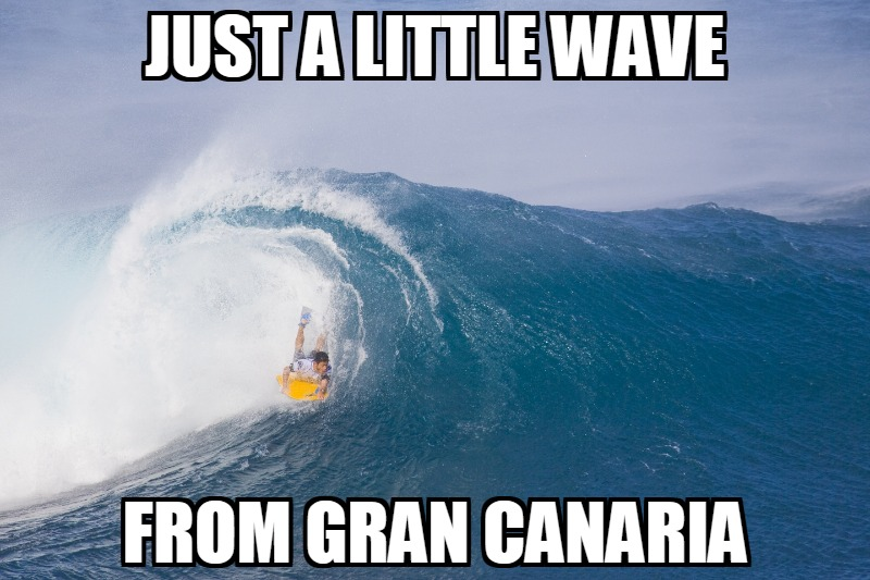 Free Gran Canaria and wave surfing meme