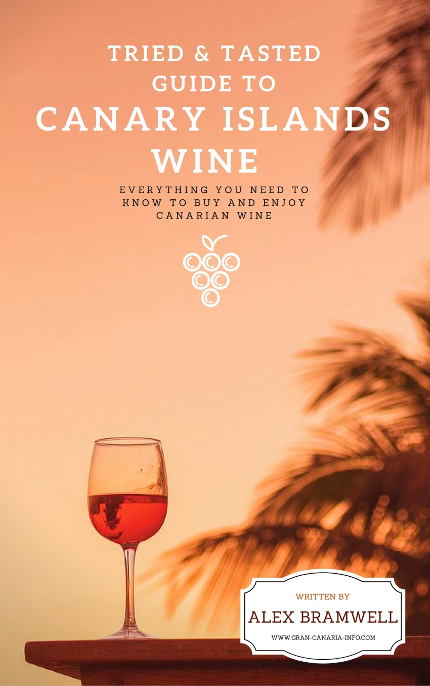 The Tried & Tasted Guide to Canary Islands Wine